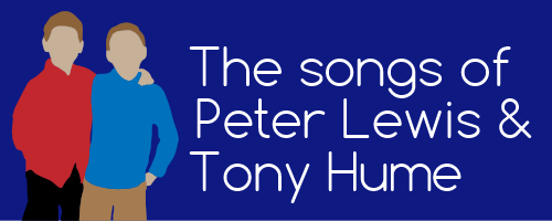 Songs by Peter Lewis & Tony Hume